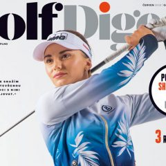 NOVÉ ČÍSLO magazínu GOLF DIGEST C&S v prodeji od čtvrtka 7. ČERVNA